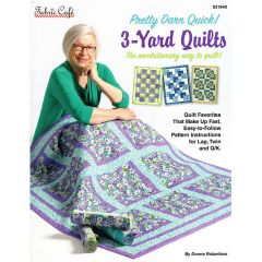 Fabric Cafe Pretty Darn Quick 3 Yard Quilts front