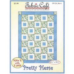 Fabric Cafe - Pretty Please