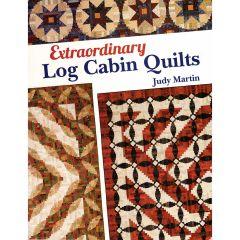 Judy Martin Extraordinary Log Cabin Quilts front